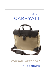 COOL CARRYALL. CONNOR LAPTOP BAG. SHOP NOW.