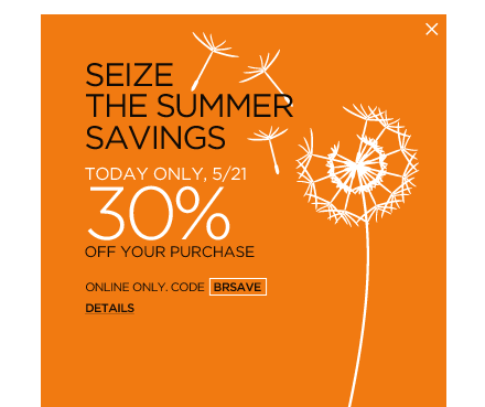 seize the summer savings. online only. code BRSAVE